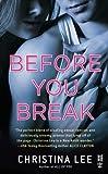 Before You Break (Between Breaths Book 2)