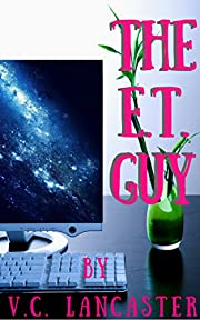 The E.T. Guy (Office Aliens Book 1)