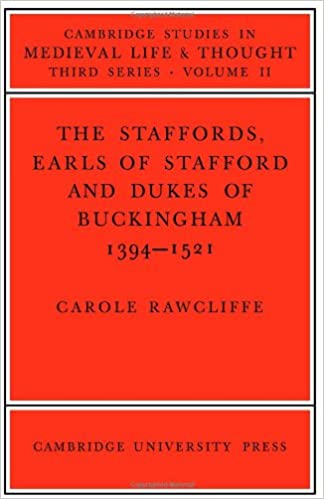 Amazon the staffords earls of stafford and dukes of the staffords earls of stafford and dukes of buckingham 1394 1521 cambridge studies in medieval life and thought third series 1st edition fandeluxe Gallery