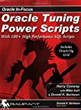 img - for Oracle Tuning Power Scripts: With 100+ High Performance SQL Scripts (Oracle In-Focus) book / textbook / text book