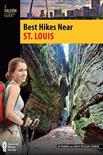 Best Hikes Near St. Louis (Best Hikes Near Series) by JD Tanner - Near Shopping St Louis