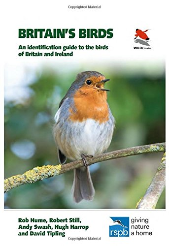 Britain's Birds: An Identification Guide to the Birds of Britain and Ireland (WILDGuides)