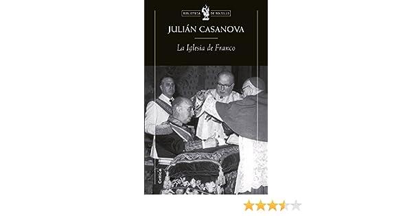 La Iglesia de Franco (Biblioteca de Bolsillo): Amazon.es: Casanova ...