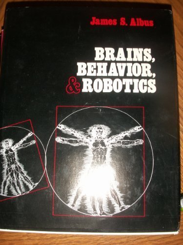 Brains, Behaviour and Robotics