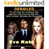 DERAILED - a gripping romantic suspense & romantic crime thriller: To win back her husband, the rejected wife must emulate the other woman. Become her if possible. (Girl on Fire Series Book 5)