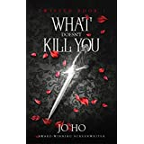 What Doesn't Kill You: A Suspenseful Urban Fantasy for Magic Fans (Twisted Book 1)