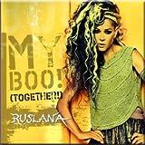 My Boo (Together!) - Ruslana