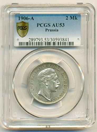 (1906 DE Germany States Prussia - Wilhelm II Silver 2 Mark AU53 PCGS Secure)