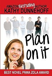 Plan On It (Women's Fiction)