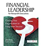 img - for [(Financial Leadership for Nonprofit Executives: Guiding Your Organization to Long-Term Success )] [Author: Jeanne Bell] [Mar-2005] book / textbook / text book