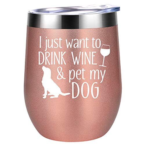 (I Just Want To Drink Wine and Pet My Dog - Dog Lover Gifts for Women - Funny Dog Themed Birthday Gifts for Dog Mom, FurGrandma, Dog Owner, Mother, Daughter, Wife, Friend, Girls - Coolife Wine Tumbler)