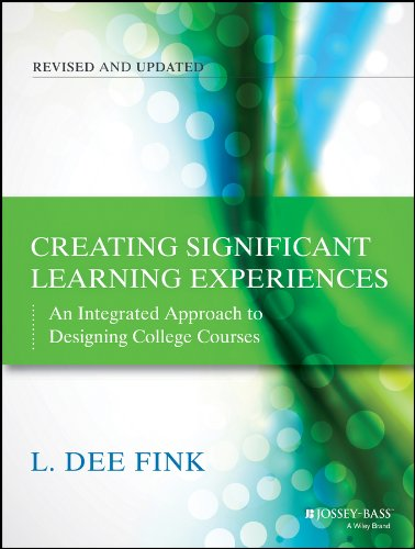 Pdf Teaching Creating Significant Learning Experiences: An Integrated Approach to Designing College Courses