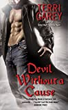 Devil Without a Cause (Devil's Bargain, Book 1)