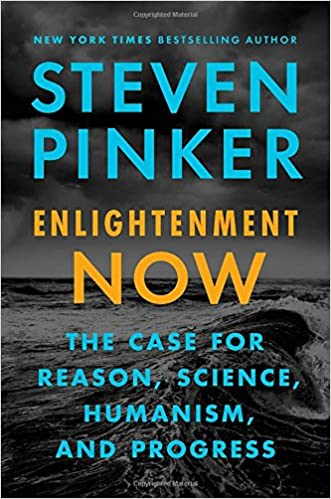 Enlightenment now the case for reason science humanism and enlightenment now the case for reason science humanism and progress steven pinker 9780525427575 amazon books fandeluxe Choice Image