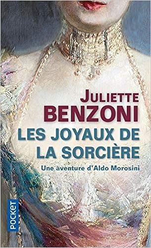 Amazon Fr Les Joyaux De La Sorciere Juliette Benzoni