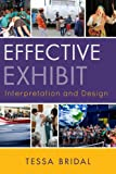 Effective Exhibit Interpretation and Design, Tessa Bridal, 0759121117