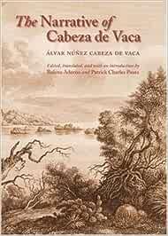 The Narrative of Cabeza de Vaca: Amazon.es: Rolena Adorno