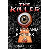 Thriller : The Killer -  Friend and enemies: (Mystery, Suspense, Thriller, Suspense Crime Thriller, Murder) (ADDITIONAL BOOK INCLUDED ) (Suspense Thriller Mystery, Serial Killer, crime)