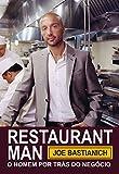capa de Restaurant Man. O Homem por Trás do Negócio