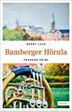 Bamberger Hörnla (Franken Krimi)