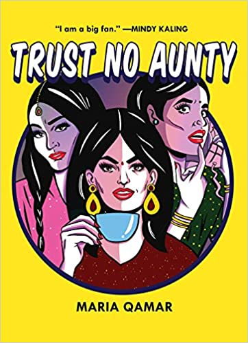 Trust No Aunty: Maria Qamar: 9781501154737: Amazon com: Books