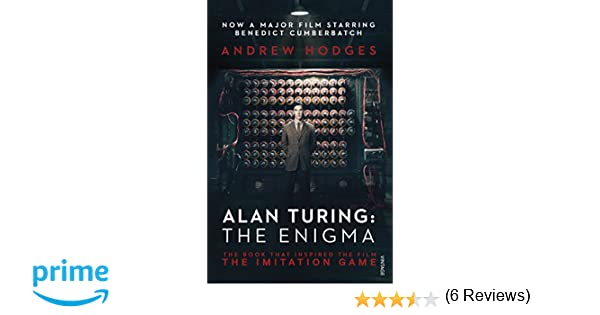 Alan Turing: The Enigma: The Book That Inspired the Film The Imitation Game: Amazon.es: Andrew Hodges: Libros en idiomas extranjeros