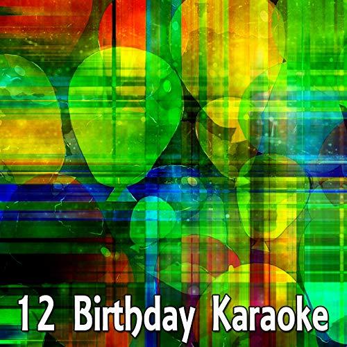 - 12 Birthday Karaoke