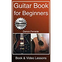 Guitar: Book for Beginners - Guitar Chords, Guitar Songbook & Easy Sheet Music: Teach Yourself How to Play Guitar (Book & Streaming Video Lessons)