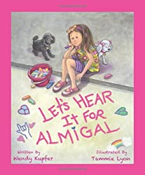 Let's Hear It for Almigal