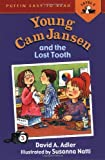 Young Cam Jansen and the Lost Tooth, David A. Adler, 0141302739
