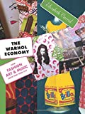img - for The Warhol Economy: How Fashion, Art, and Music Drive New York City book / textbook / text book