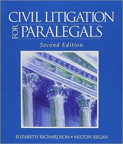 Civil Litigation For Paralegals (West's Paralegal Series)