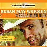 Reclaiming Nick | Susan May Warren