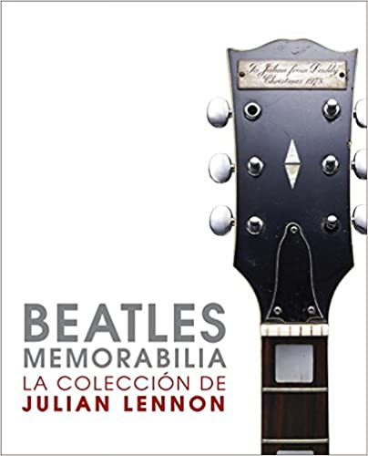Beatles Memorabilia: La coleccion de Julian Lennon / The Julian Lennon Collection