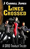 Lines Crossed, Jones, J. Carrell, 0962783528