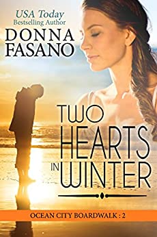 Two Hearts in Winter (Ocean City Boardwalk Series, Book 2) by [Fasano, Donna]