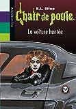 Chair de poule , Tome 67: La voiture hantée