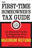 The First-Time Homeowner's Tax Guide, Robert Balducci, 1572486457