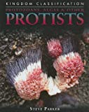 Protozoans, Algae & Other Protists (Kingdom Classification)