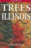 Trees of Illinois, Clem Hamilton and Linda Kershaw, 1551054752