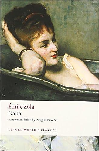 Nana (Oxford World's Classics)