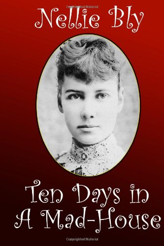 Book cover for Ten Days in a Mad-House