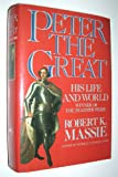 Peter the Great, Robert K. Massie, 0517064839