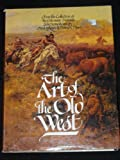 Art of the Old West, Paul Rossi, 0883940450