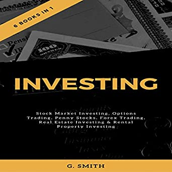 Investing 6 Books In 1 Stock Market Options Trading Penny Stocks Forex Real Estate Rental Property