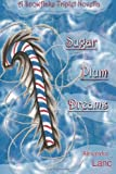 Sugar Plum Dreams, Alexandra Lanc, 1480053058