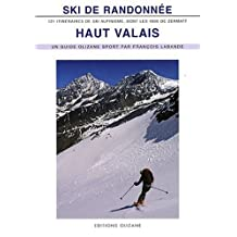 SKI DE RANDONNEE HAUT VALAIS 2E EDITION