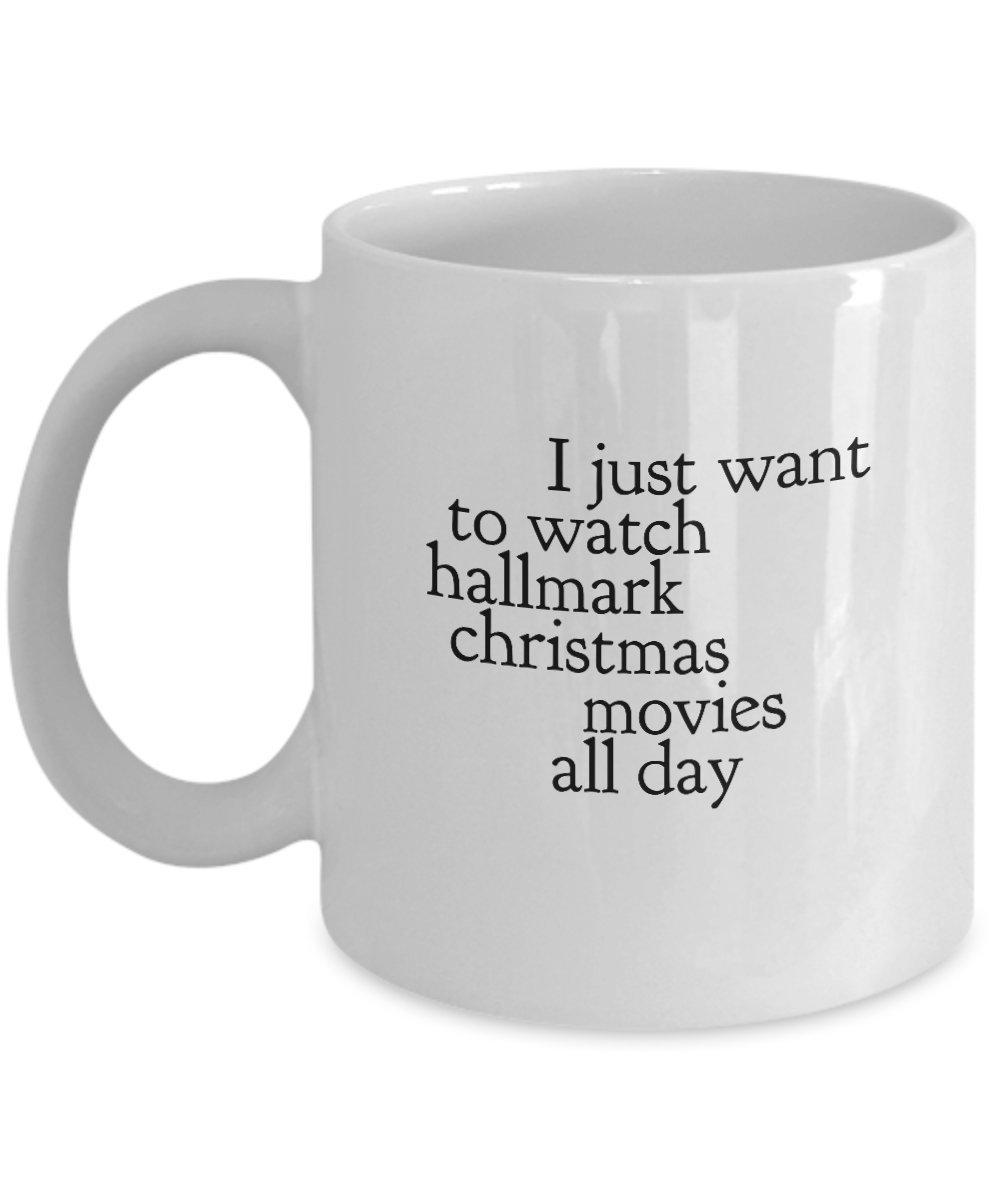 Amazon.com: Christmas Mug I Just Want To Watch Hallmark Christmas ...
