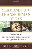 Sermones Que Transforman Vidas, Daniel Overdorf, 0825413729