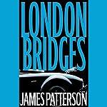 London Bridges | James Patterson